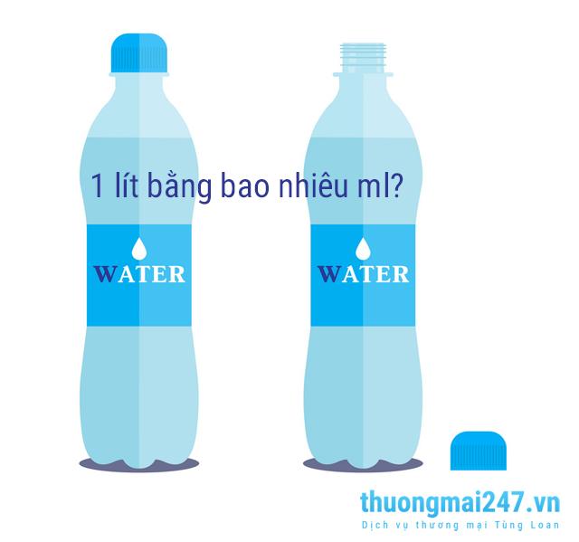 1 lit bằng bao nhiêu ml?