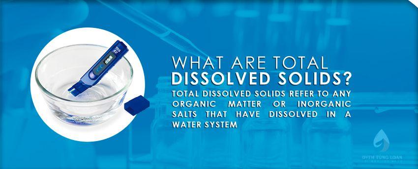 Giảm lượng chất rắn hoà tan (TDS) trong nước