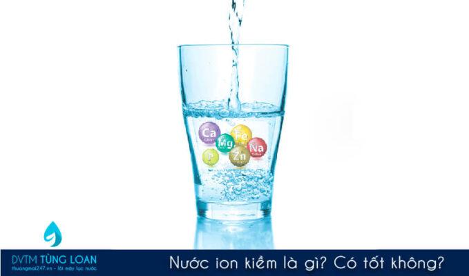 Nước ion kiềm là gì?