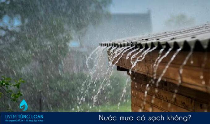 Nước mưa có sạch không