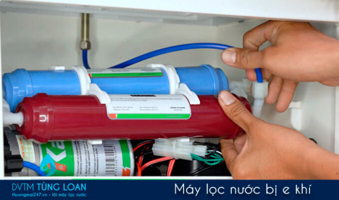 Máy lọc nước bị e khí
